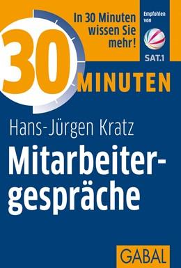 Abbildung von Kratz | 30 Minuten Mitarbeitergespräche | 8., überarbeitete Auflage 2011 | 2011