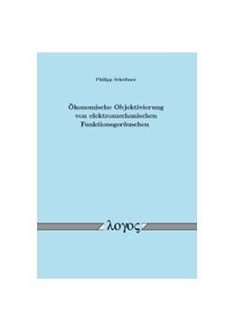 Abbildung von Scheibner | Ökonomische Objektivierung von elektromechanischen Funktionsgeräuschen | 2012