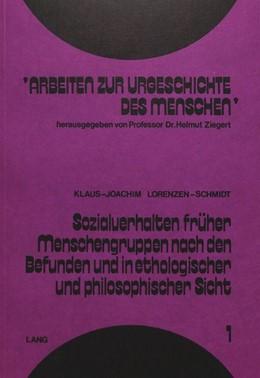Abbildung von Lorenzen-Schmidt | Sozialverhalten früher Menschengruppen nach den Befunden und in ethologischer und philosophischer Sicht | 1975 | 1