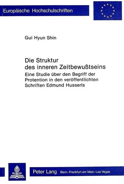 Abbildung von Shin | Die Struktur des inneren Zeitbewusstseins | 1978