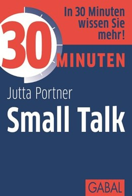 Abbildung von Portner | 30 Minuten Small Talk | 7., überarbeitete Aufl. | 2011
