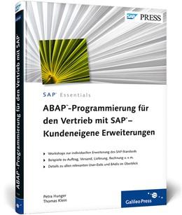 Abbildung von Hunger / Klein | ABAP-Programmierung für den Vertrieb mit SAP – Kundeneigene Erweiterungen | 2., korr. Aufl. | 2012