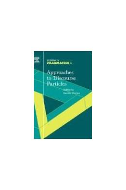Abbildung von Fischer   Approaches to Discourse Particles   2006   1