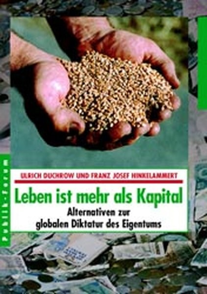 Leben ist mehr als Kapital | Duchrow / Hinkelammert, 2002 | Buch (Cover)