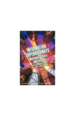 Abbildung von Emmott | Information Superhighways | 1995 | Multimedia Users and Futures