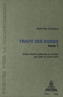Abbildung von Costadau | Traité des signes, tome 1 | 1984 | Edition établie, présentée et ... | 6