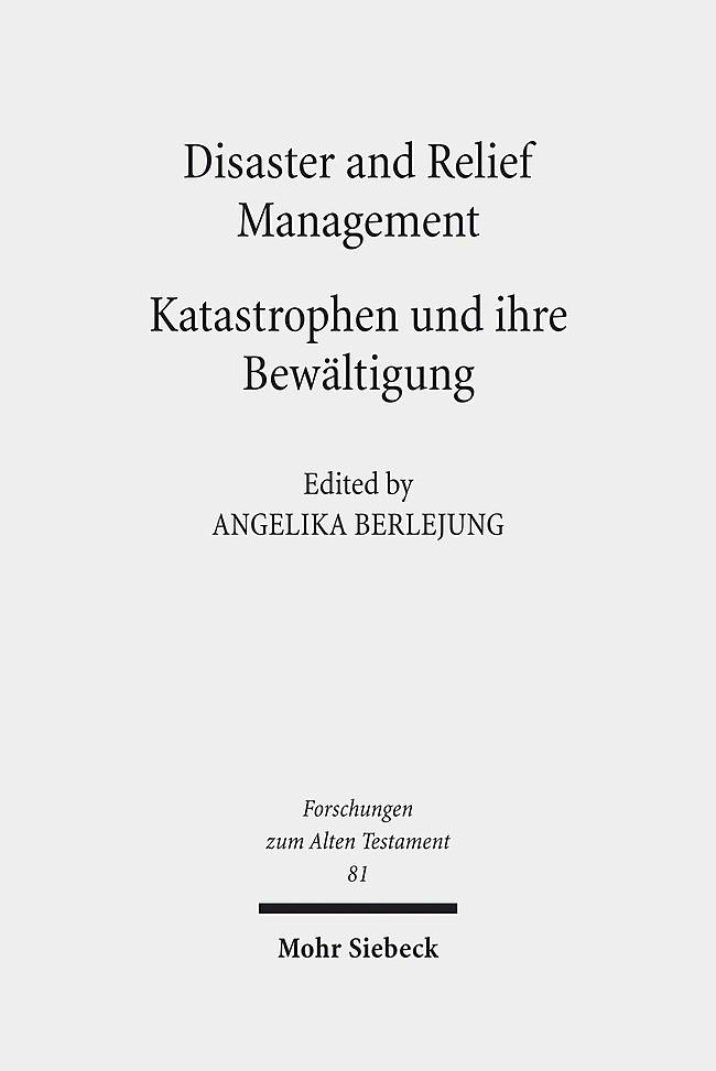 Abbildung von Berlejung | Disaster and Relief Management - Katastrophen und ihre Bewältigung | 2012