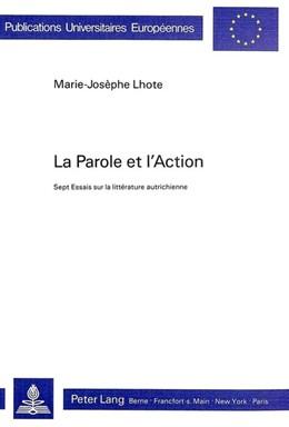 Abbildung von Lhote | La parole et l'action | 1986 | Sept essais sur la littérature... | 953