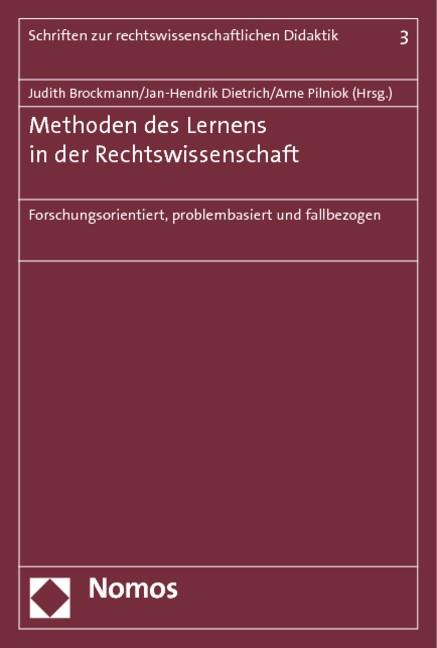 Abbildung von Brockmann / Dietrich / Pilniok (Hrsg.)   Methoden des Lernens in der Rechtswissenschaft   2012