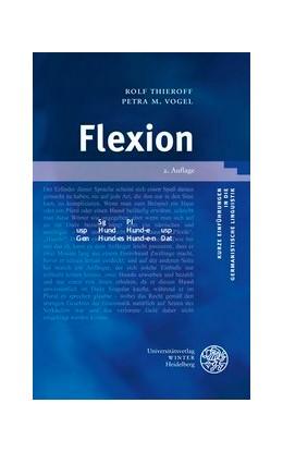 Abbildung von Thieroff / Vogel | Flexion | 2., Zweite, aktualisierte Auflage | 2012 | 7