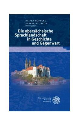 Abbildung von Hünecke / Jakob | Die obersächsische Sprachlandschaft in Geschichte und Gegenwart | 2012 | 42