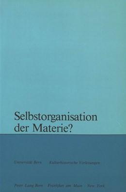 Abbildung von Zahler / Svilar | Selbstorganisation der Materie? | 1983 | Collegium generale der Univers... | 83
