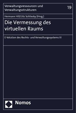 Abbildung von Hill / Schliesky | Die Vermessung des virtuellen Raums | 1. Auflage 2012 | 2012 | E-Volution des Rechts- und Ver... | 19
