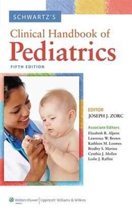 Abbildung von Zorc / Alpern / Brown | Schwartz's Clinical Handbook of Pediatrics | 2012