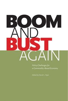Abbildung von Ryan / Ascah | Boom and Bust Again | 2013