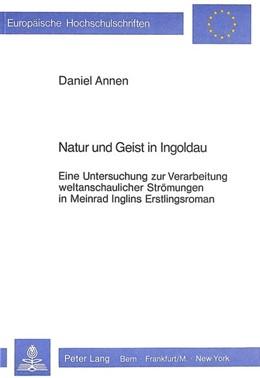 Abbildung von Annen | Natur und Geist in Ingoldau | 1984 | Eine Untersuchung zur Verarbei... | 775