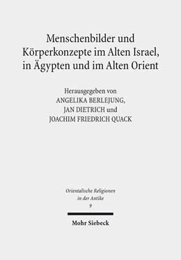 Abbildung von Berlejung / Dietrich / Quack | Menschenbilder und Körperkonzepte im Alten Israel, in Ägypten und im Alten Orient | 2012