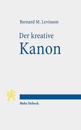 Abbildung von Levinson | Der kreative Kanon | 2012 | Innerbiblische Schriftauslegun...