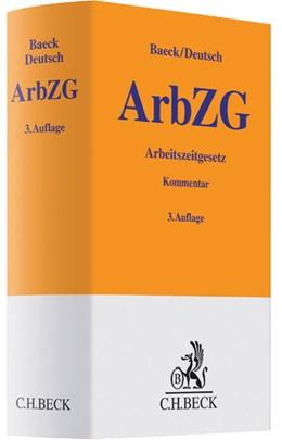 Abbildung von Baeck / Deutsch | Arbeitszeitgesetz: ArbZG | 3. Auflage | 2014