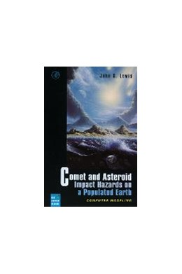 Abbildung von Lewis | Comet and Asteroid Impact Hazards on a Populated Earth | 1999 | Computer Modeling