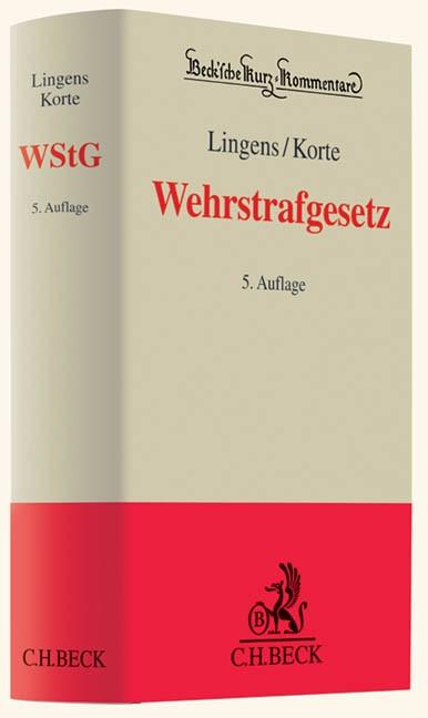 Abbildung von Lingens / Korte   Wehrstrafgesetz: WStG   5., neubearbeitete Auflage   2012