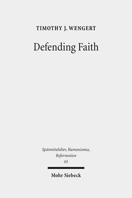 Abbildung von Wengert   Defending Faith   2012   Lutheran Responses to Andreas ...   65