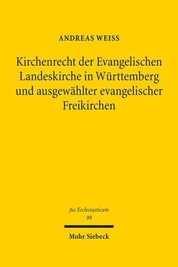 Abbildung von Weiss | Kirchenrecht der Evangelischen Landeskirche in Württemberg und ausgewählter evangelischer Freikirchen | 2012 | Ein Rechtsvergleich | 99