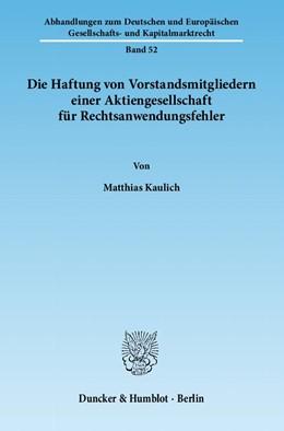 Abbildung von Kaulich | Die Haftung von Vorstandsmitgliedern einer Aktiengesellschaft für Rechtsanwendungsfehler | 2012 | 52