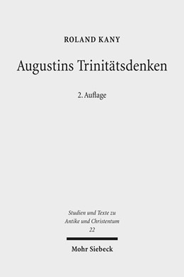 Abbildung von Kany | Augustins Trinitätsdenken | 2., durchgesehene und aktualisierte Auflage | 2019 | Bilanz, Kritik und Weiterführu... | 22