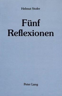 Abbildung von Stofer | Fünf Reflexionen | 1988