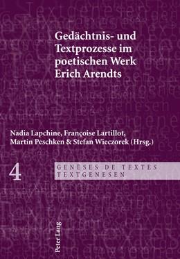 Abbildung von Lapchine / Wieczorek / Peschken / Lartillot | Gedächtnis- und Textprozesse im poetischen Werk Erich Arendts | 2011 | 4