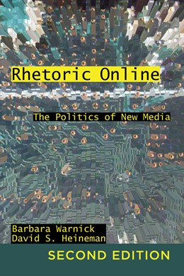 Abbildung von Heineman / Warnick | Rhetoric Online | 2012 | The Politics of New Media | 22
