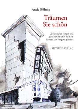 Abbildung von Böhme   Träumen Sie schön   2012   Ästhetischer Schein und gesell...