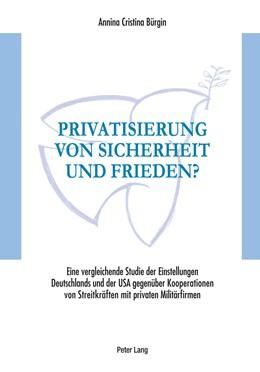 Abbildung von Bürgin | Privatisierung von Sicherheit und Frieden? | 2011 | Eine vergleichende Studie der ...