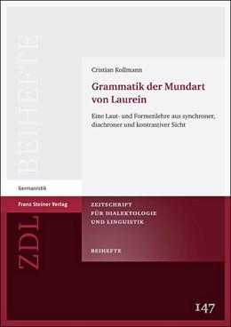 Abbildung von Kollmann | Grammatik der Mundart von Laurein | 2012 | Eine Laut- und Formenlehre aus... | 147
