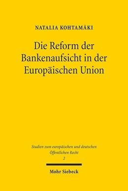 Abbildung von Kohtamäki | Die Reform der Bankenaufsicht in der Europäischen Union | 2012