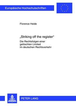 Abbildung von Heide | «Striking off the register» | 2012 | Die Rechtsfolgen einer gelösch... | 5203