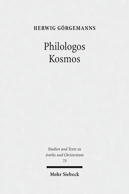 Abbildung von Görgemanns / Baumbach / Hirsch-Luipold | Philologos Kosmos | 2013 | Kleine Schriften zur antiken L... | 73
