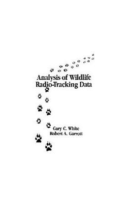 Abbildung von White / Garrott | Analysis of Wildlife Radio-Tracking Data | 1990