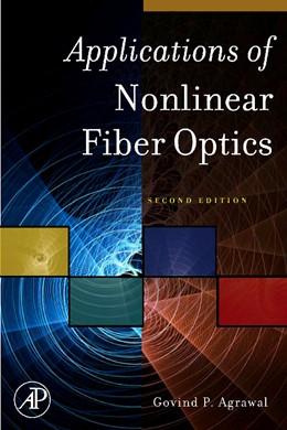 Abbildung von Agrawal | Applications of Nonlinear Fiber Optics | 2nd edition | 2008