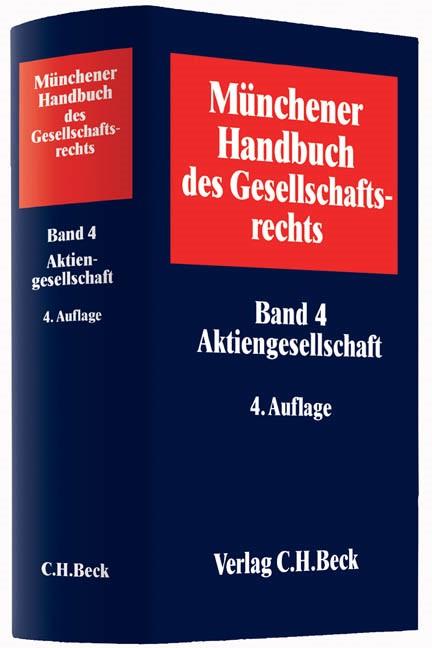 Münchener Handbuch des Gesellschaftsrechts, Band 4: Aktiengesellschaft | 4., neubearbeitete Auflage, 2015 | Buch (Cover)