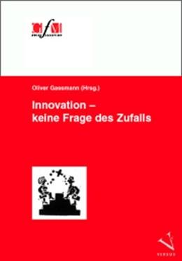 Abbildung von Gassmann   Innovation – keine Frage des Zufalls   2009   VII