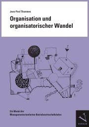 Abbildung von Thommen | Organisation und organisatorischer Wandel | 2012