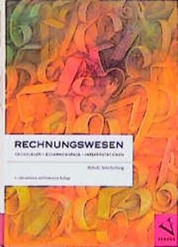 Abbildung von Schellenberg | Rechnungswesen | 4., überarb. Aufl. | 2010 | Grundlagen, Zusammenhänge, Int...