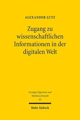 Abbildung von Lutz | Zugang zu wissenschaftlichen Informationen in der digitalen Welt | 1. Auflage 2012 | 2012 | Ein urheberrechtlicher Beitrag... | 65