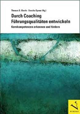 Abbildung von Eberle / Spoun | Durch Coaching Führungsqualitäten entwickeln | 1. Auflage 2012 | 2012 | Kernkompetenzen erkennen und f...
