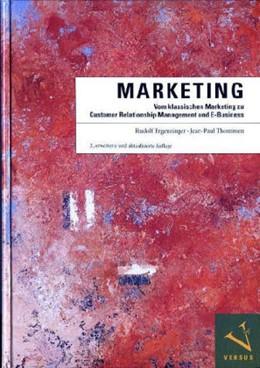 Abbildung von Ergenzinger / Thommen   Marketing   2005   Vom klassischen Marketing zu C...   2