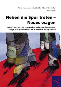 Abbildung von Haldemann / Stettler / Fischer | Neben die Spur treten - Neues wagen | 2008
