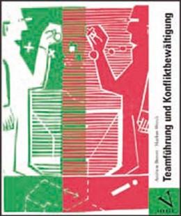 Abbildung von Benoit / Worch | Teamführung und Konfliktbewältigung | 1. Auflage 2011 | 2011