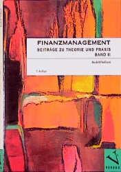 Abbildung von Volkart   Finanzmanagement. Beiträge zu Theorie und Praxis   1998